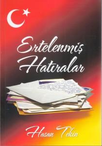 Ertelenmis Hatiralar kitabi -1- Hasan Tekin